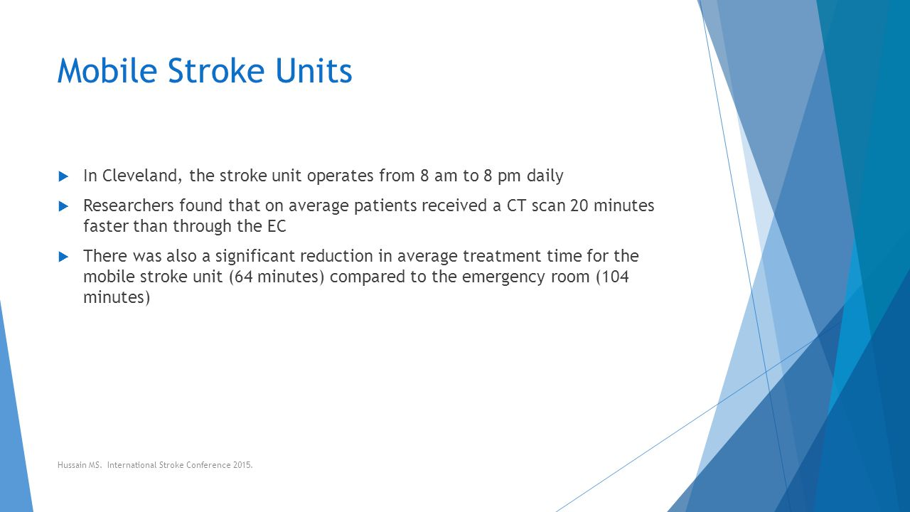 Mobile Stroke Units In Cleveland, the stroke unit operates from 8 am to 8 pm daily.