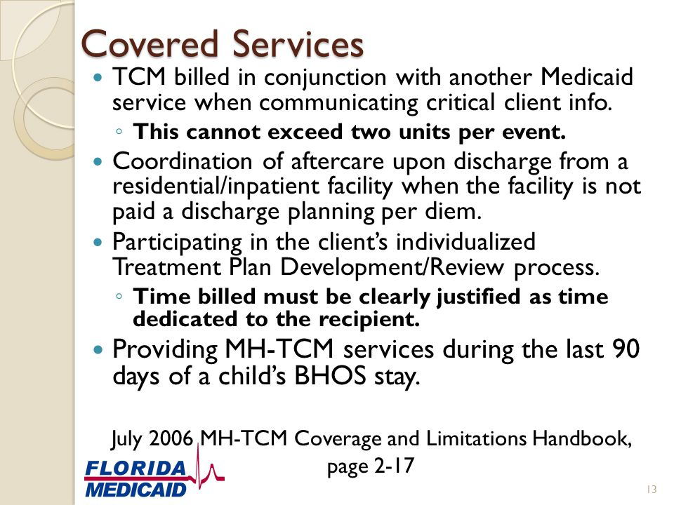 July 2006 MH-TCM Coverage and Limitations Handbook,