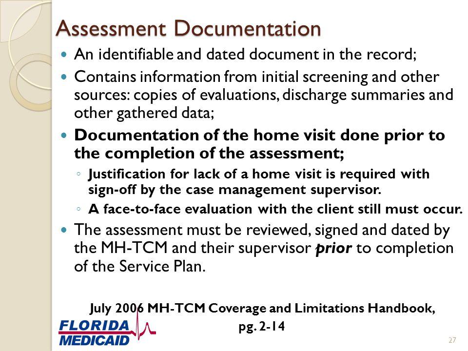 Assessment Documentation