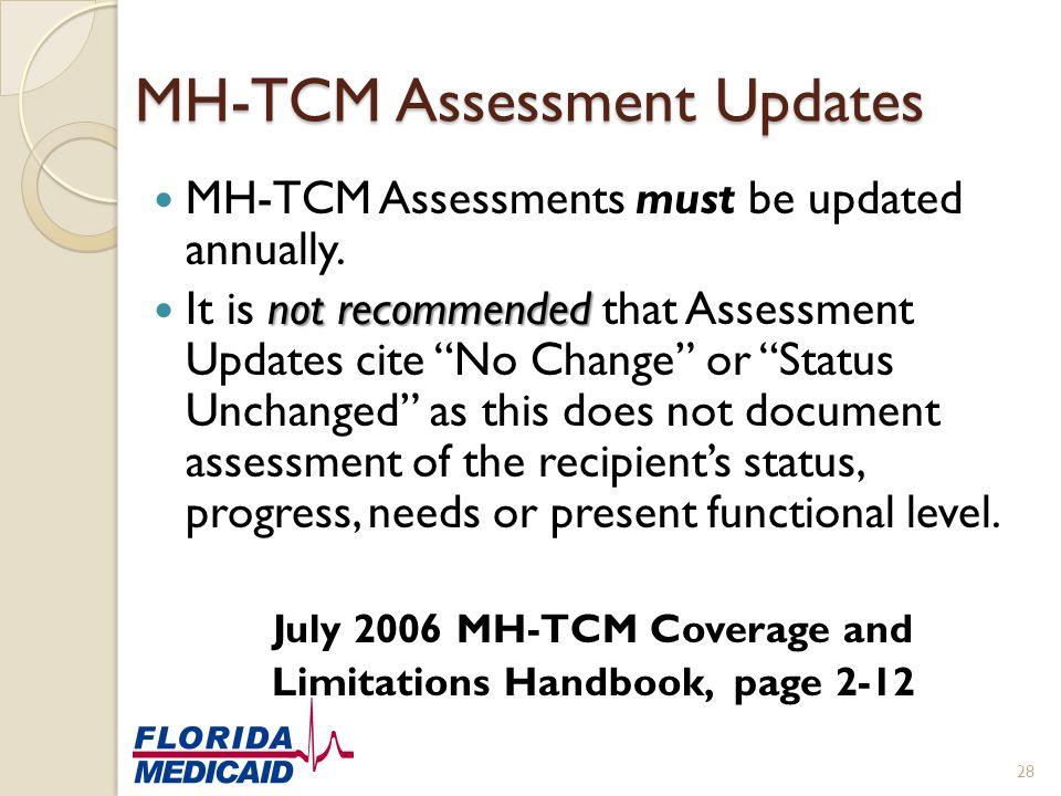 MH-TCM Assessment Updates