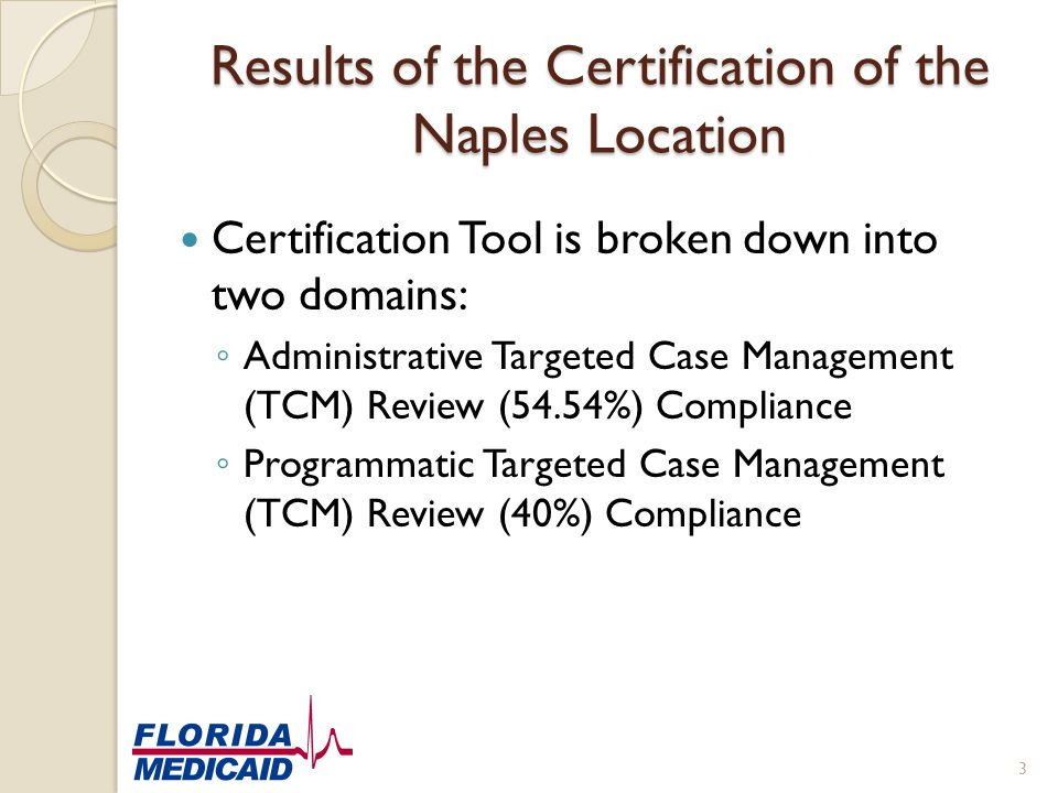 Results of the Certification of the Naples Location