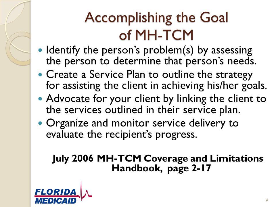 Accomplishing the Goal of MH-TCM