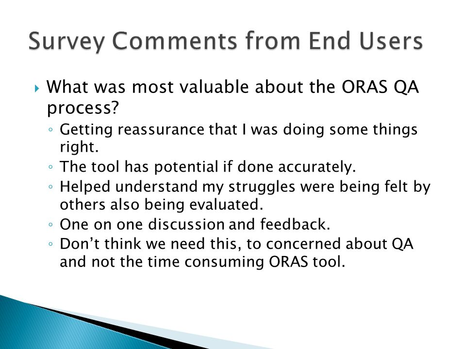 Survey Comments from End Users