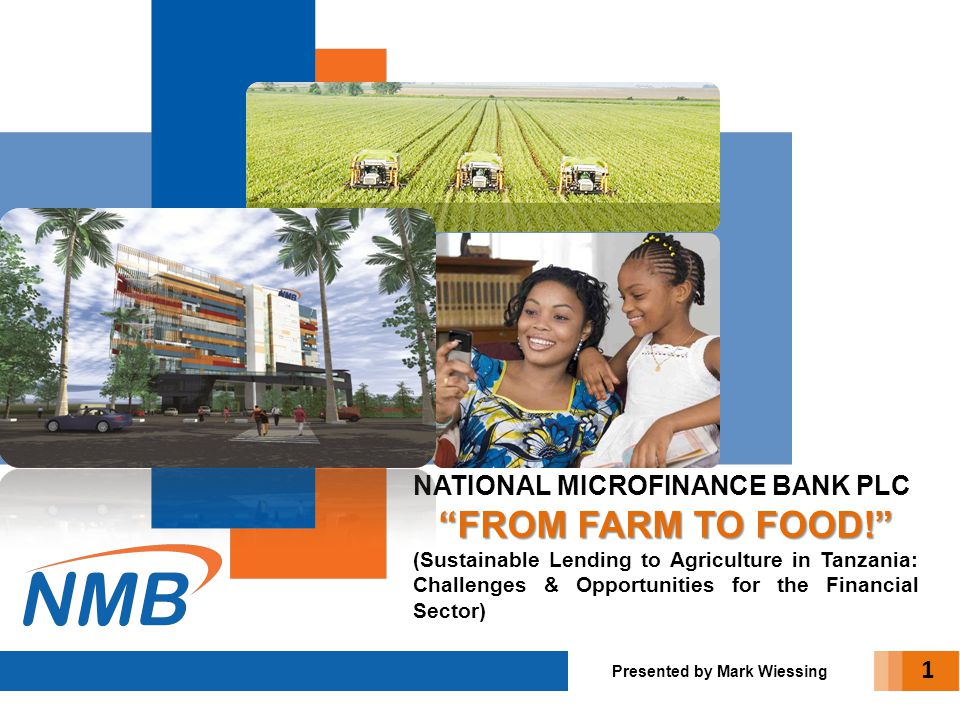 FROM FARM TO FOOD! NATIONAL MICROFINANCE BANK PLC