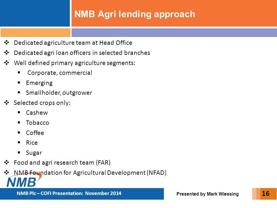 NMB Agri lending approach