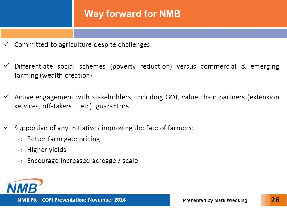 Way forward for NMB Committed to agriculture despite challenges