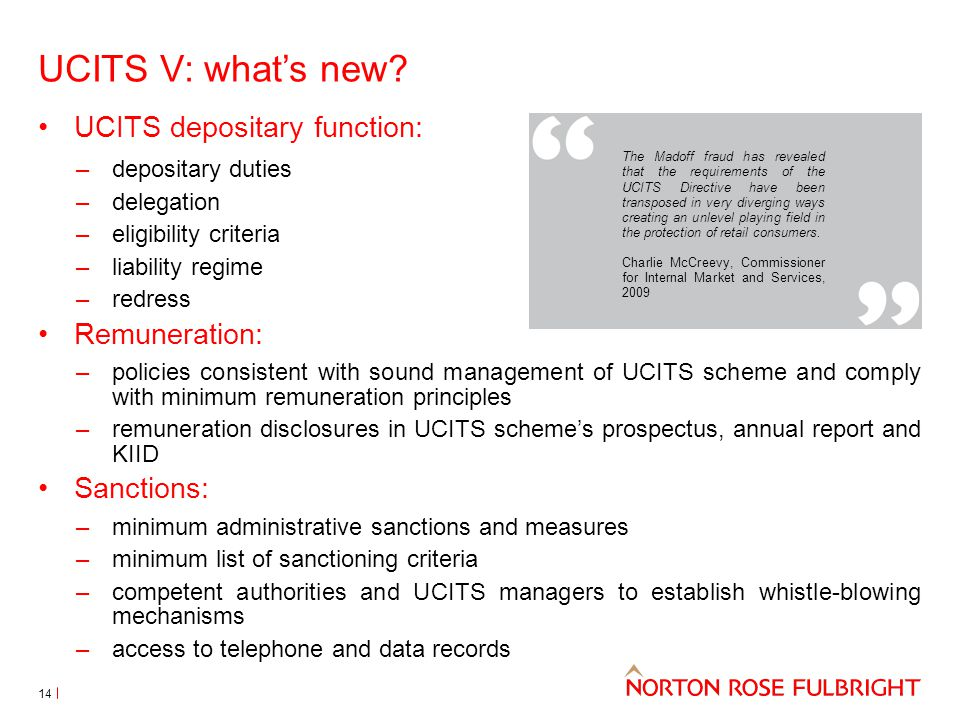 UCITS V: what's new UCITS depositary function: Remuneration: