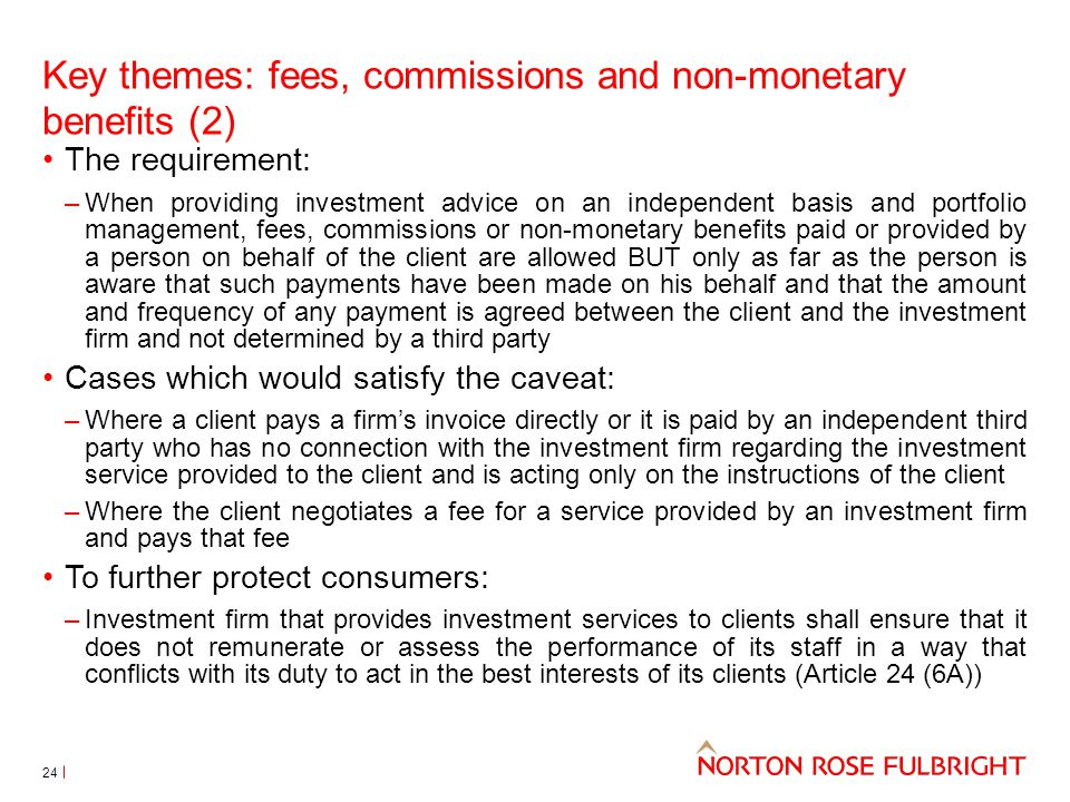 Key themes: fees, commissions and non-monetary benefits (2)