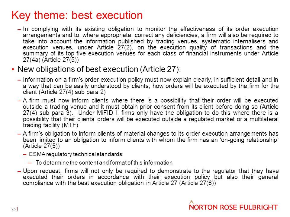 Key theme: best execution