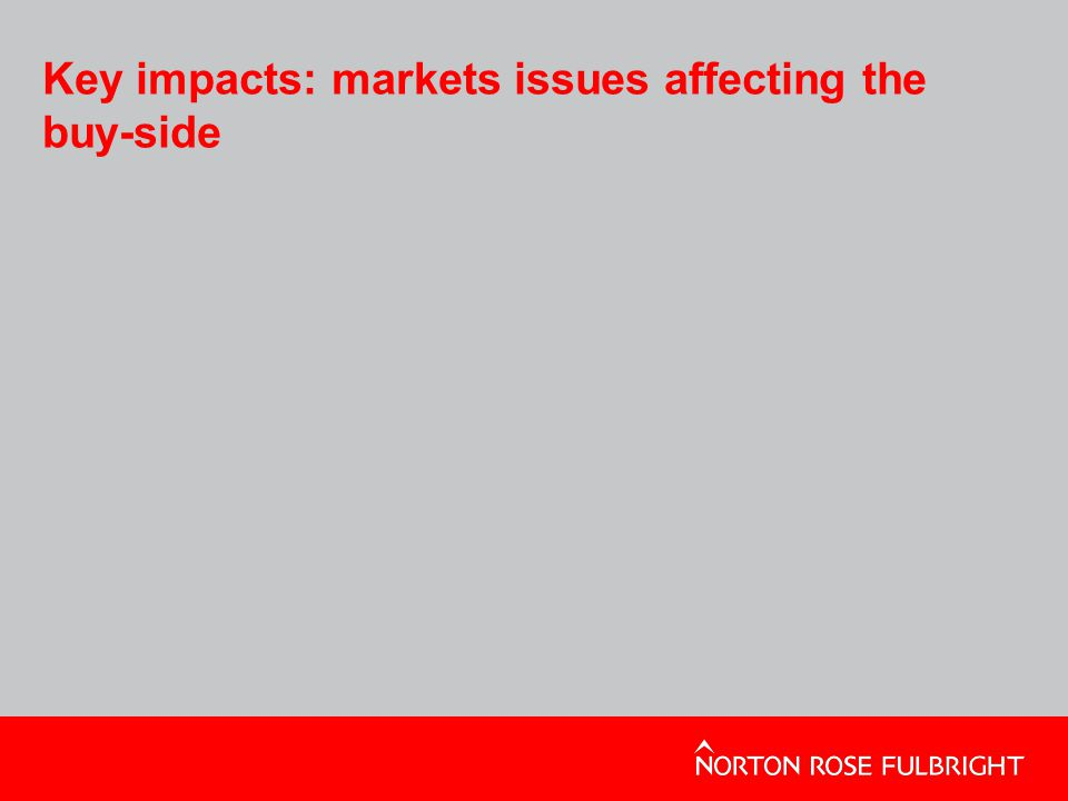 Key impacts: markets issues affecting the buy-side