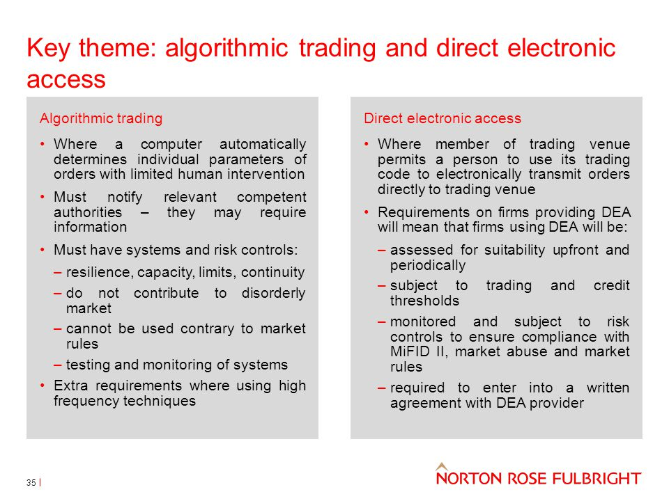 Key theme: algorithmic trading and direct electronic access