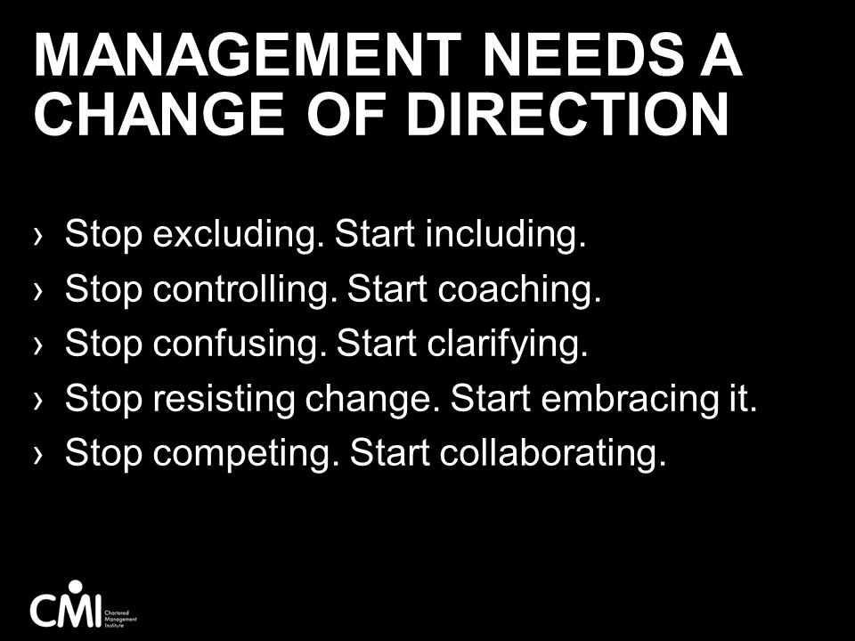 Management needs a change of direction
