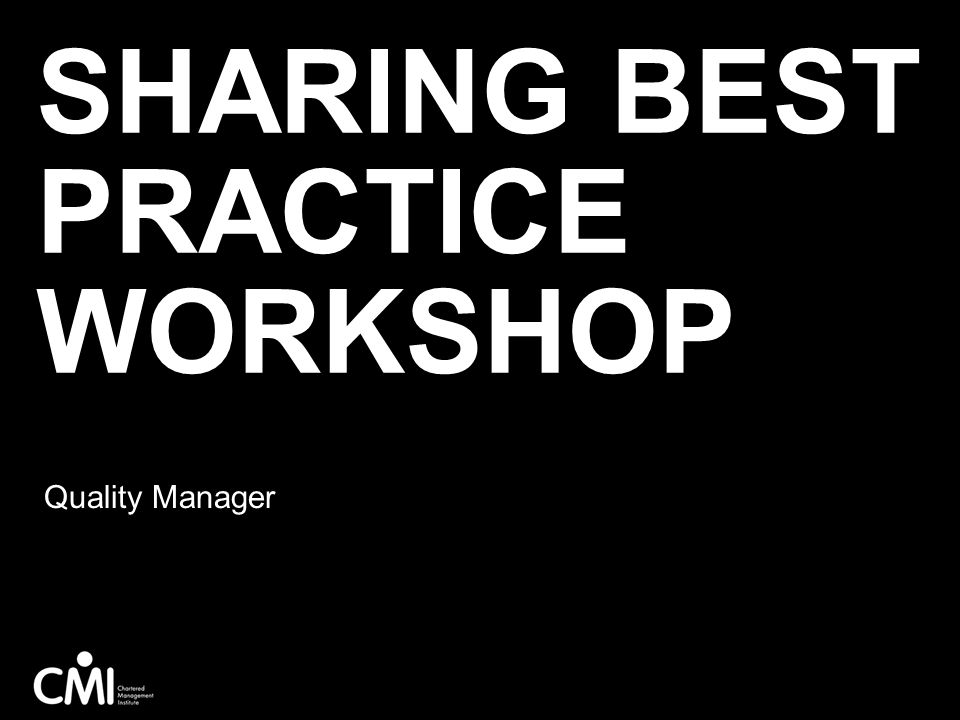 Sharing Best Practice Workshop