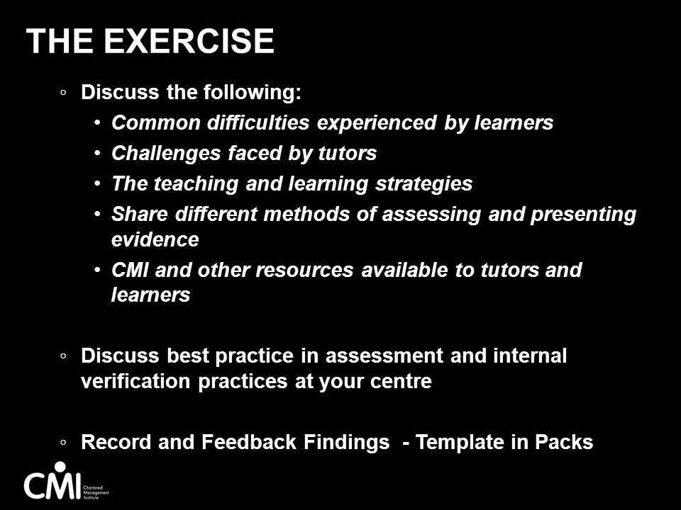 The Exercise Discuss the following:
