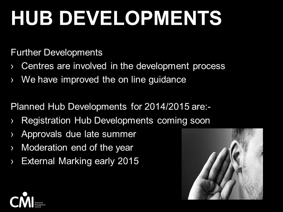 Hub developments Further Developments