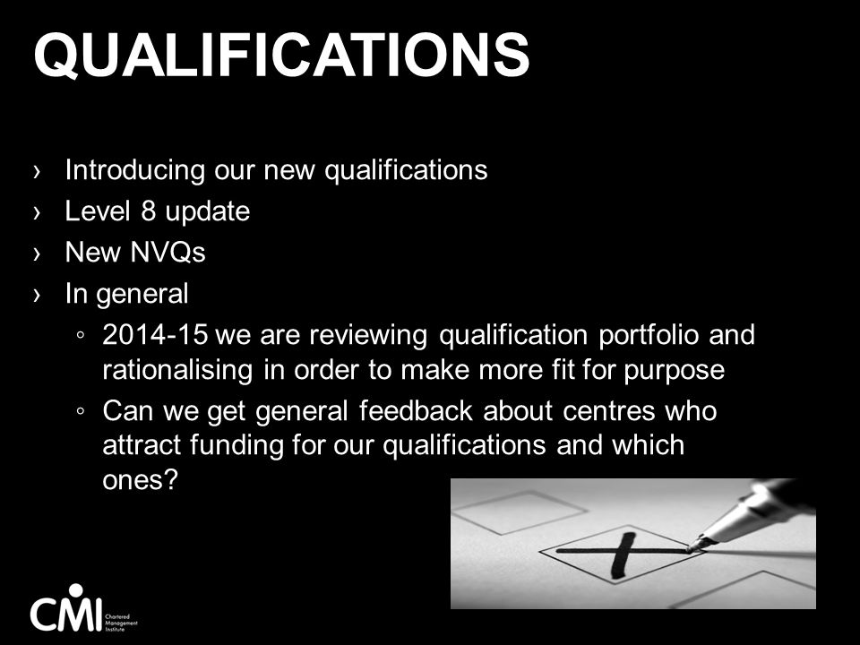 Qualifications Introducing our new qualifications Level 8 update