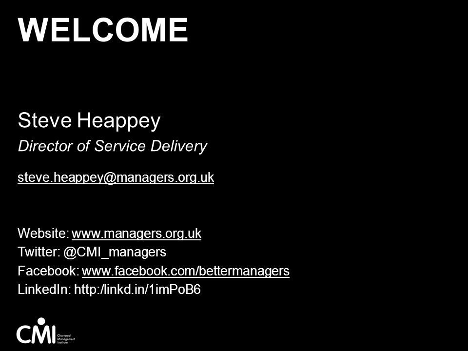 Welcome Steve Heappey Director of Service Delivery