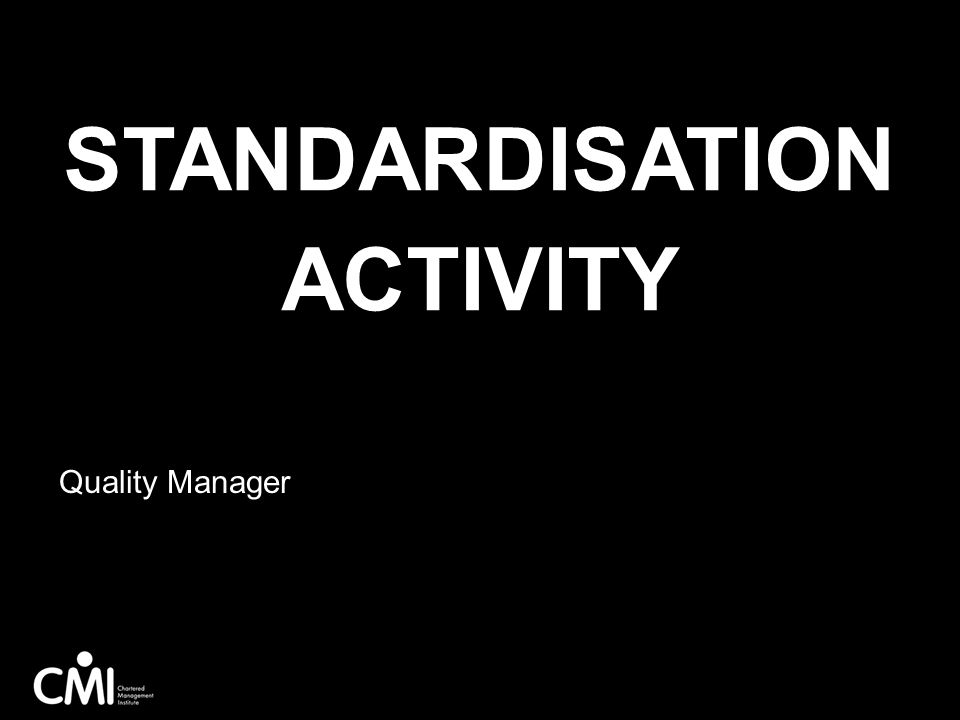 Standardisation Activity