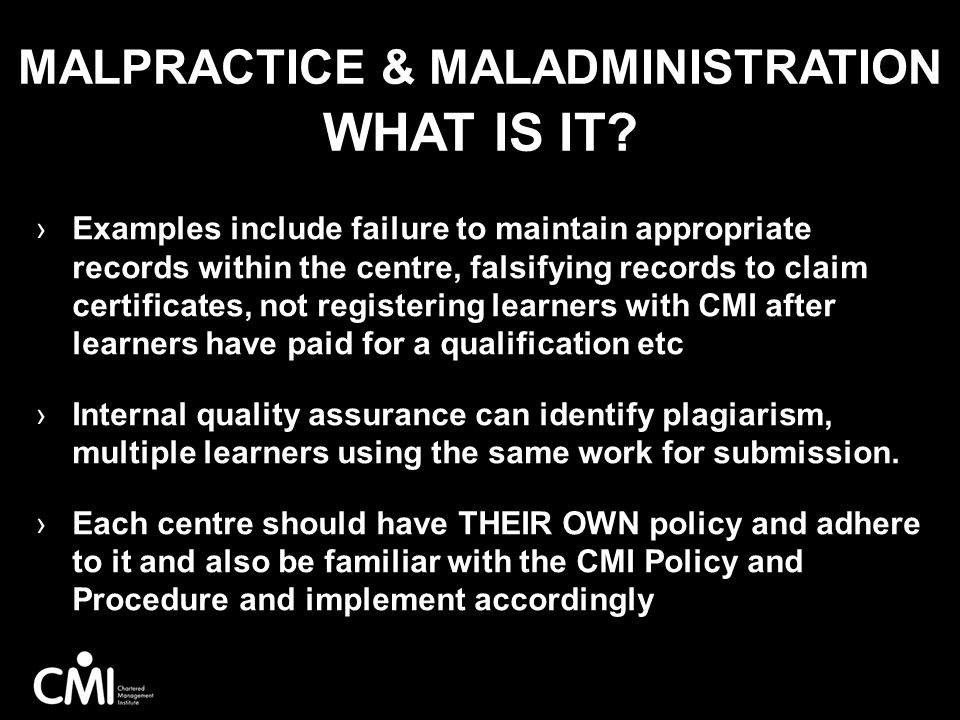 Malpractice & Maladministration what is it