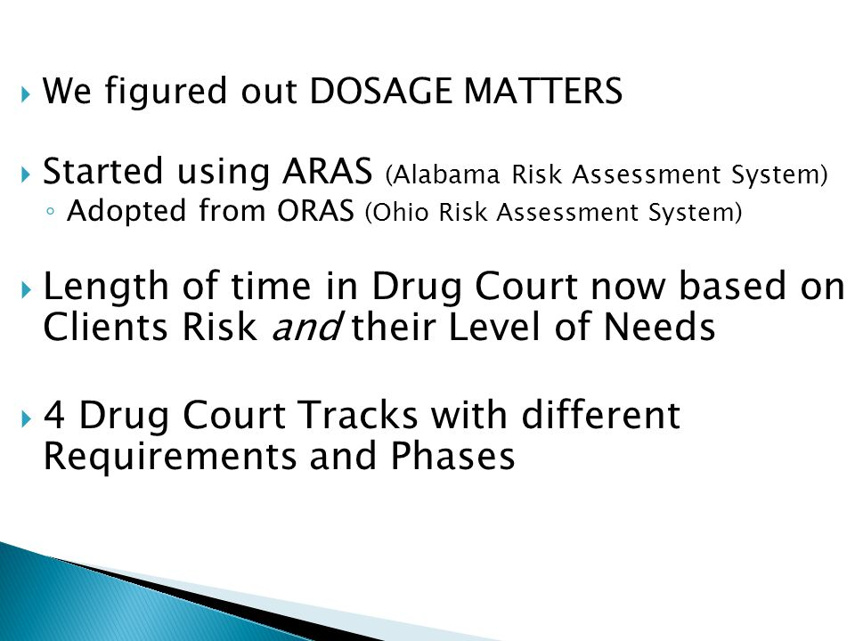 4 Drug Court Tracks with different Requirements and Phases