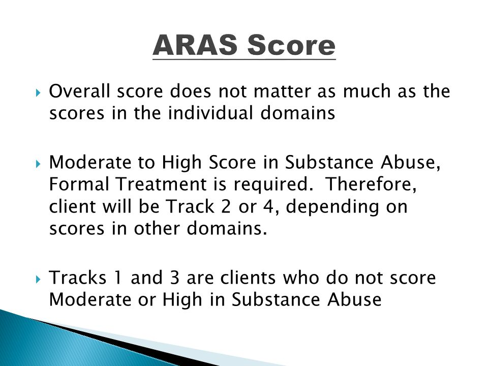 ARAS Score Overall score does not matter as much as the scores in the individual domains.
