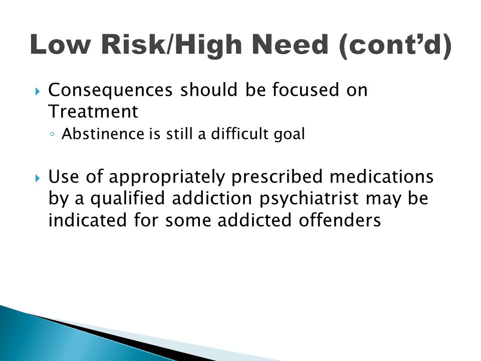 Low Risk/High Need (cont'd)