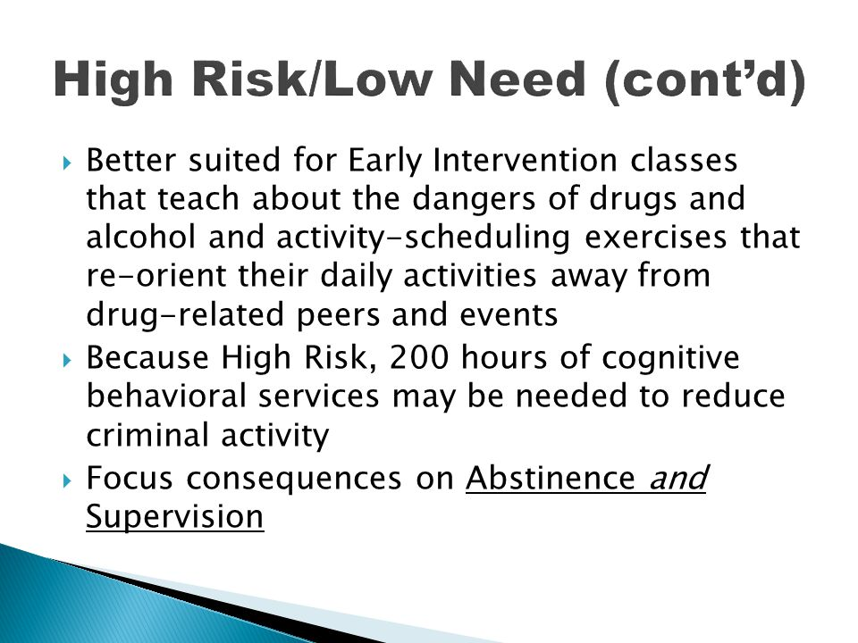 High Risk/Low Need (cont'd)