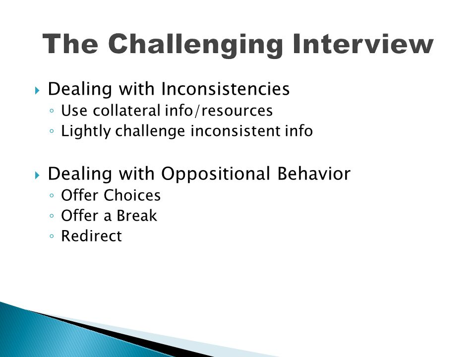 The Challenging Interview