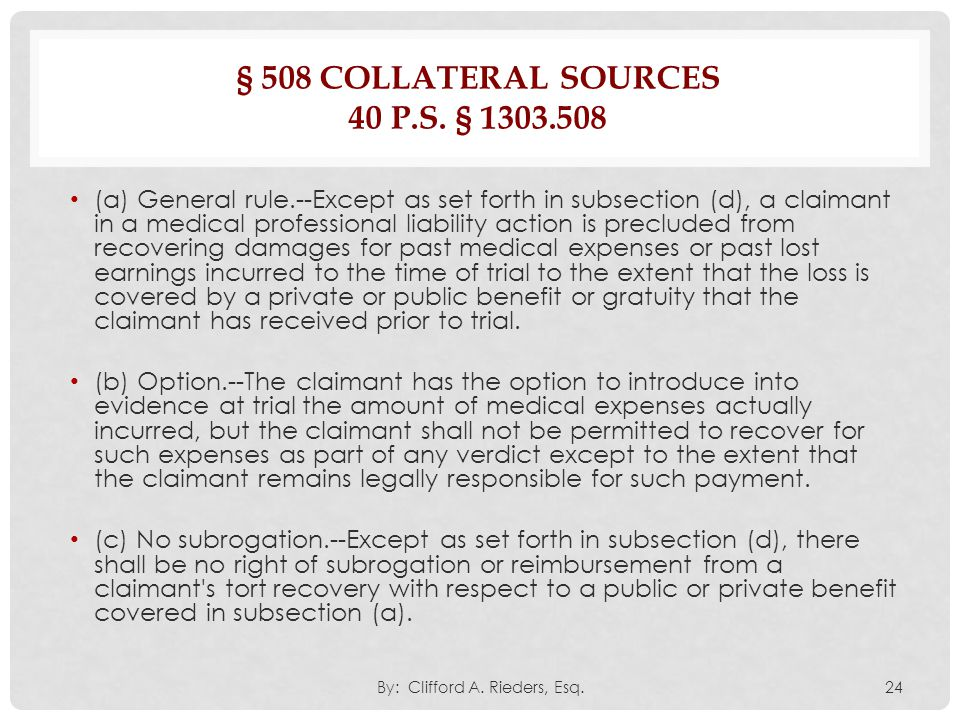 § 508 Collateral sources 40 P.S. § 1303.508
