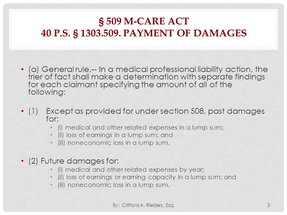 § 509 M-Care Act 40 P.S. § 1303.509. Payment of damages