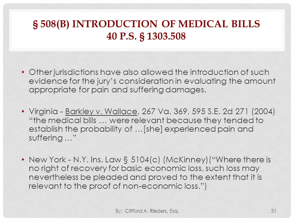 § 508(B) INTRODUCTION OF MEDICAL BILLS 40 P.S. § 1303.508