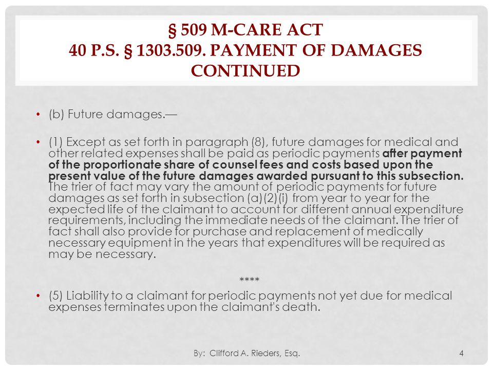 § 509 M-Care Act 40 P.S. § 1303.509. Payment of damages continued