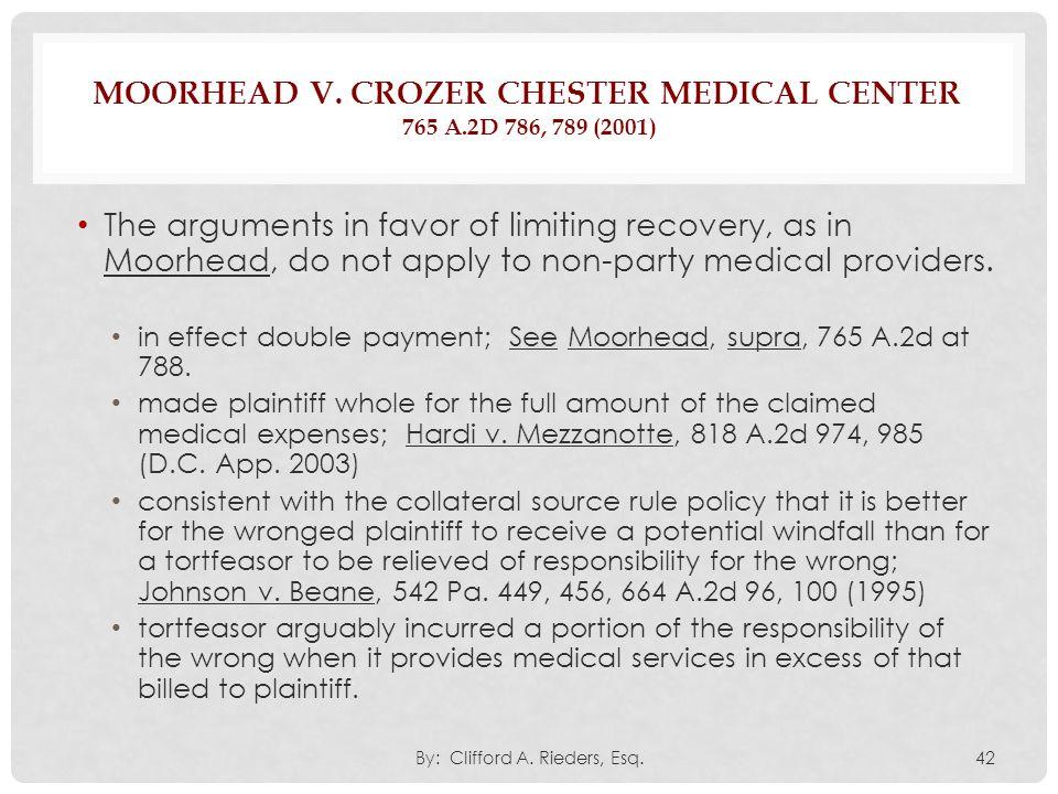 Moorhead v. Crozer Chester Medical Center 765 A.2d 786, 789 (2001)