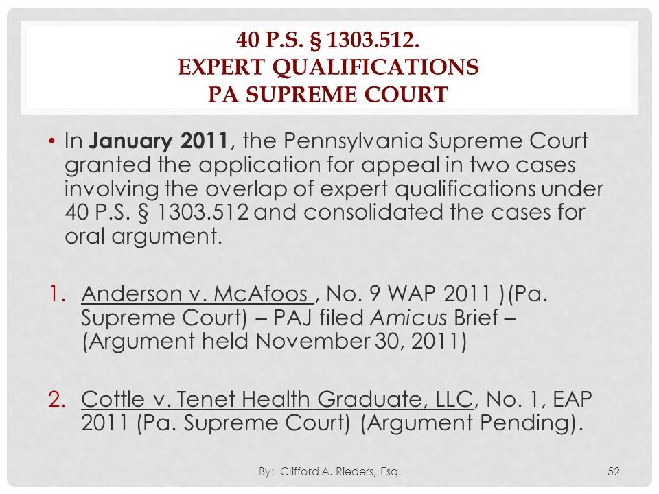 40 P.S. § 1303.512. expert qualifications Pa supreme Court