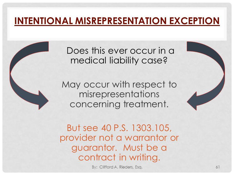 Intentional Misrepresentation Exception
