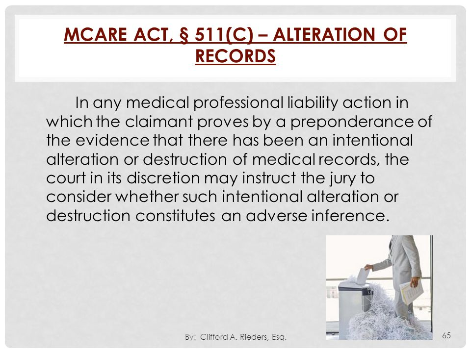 Mcare Act, § 511(c) – Alteration of Records
