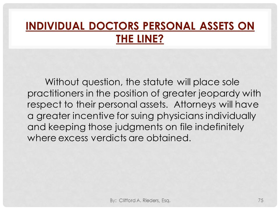 Individual Doctors Personal Assets On The Line