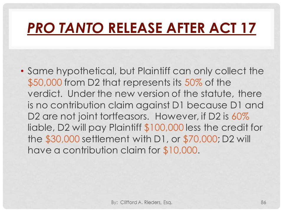 Pro Tanto Release After Act 17