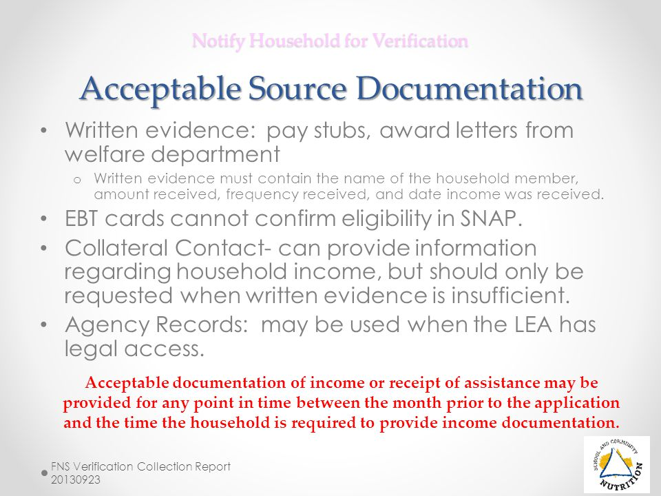 Notify Household for Verification Acceptable Source Documentation