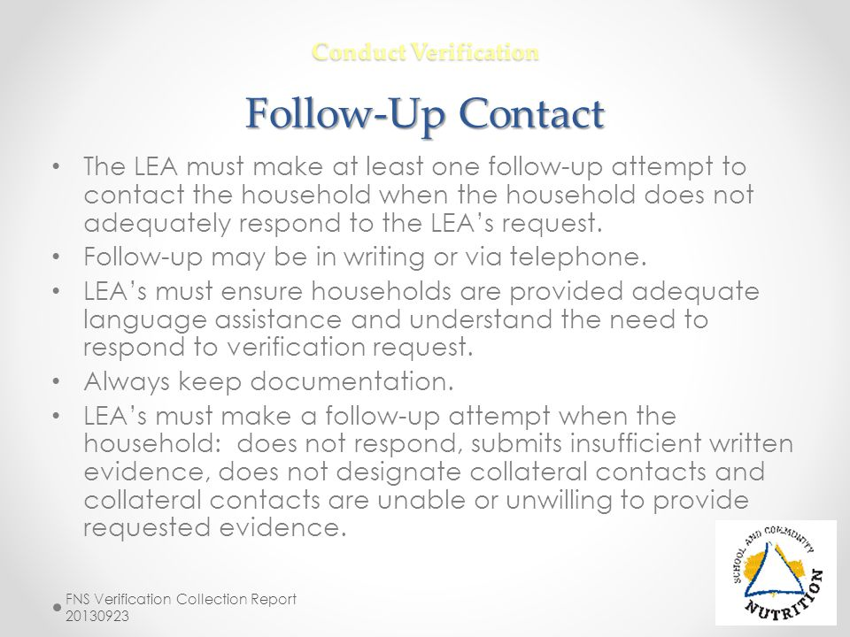 Conduct Verification Follow-Up Contact