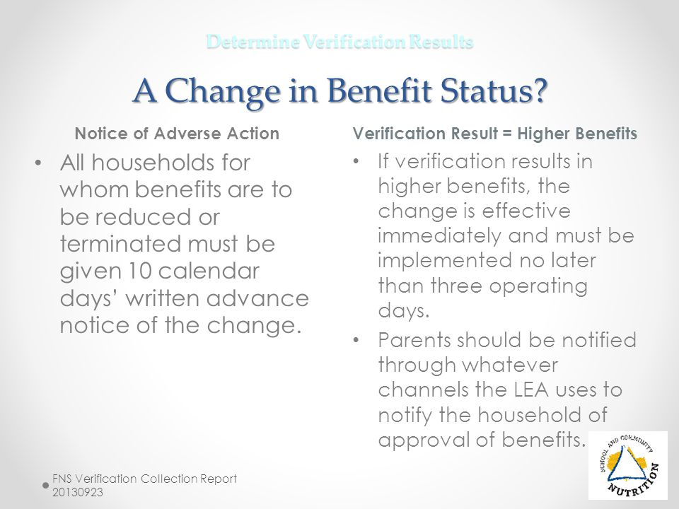 Determine Verification Results A Change in Benefit Status