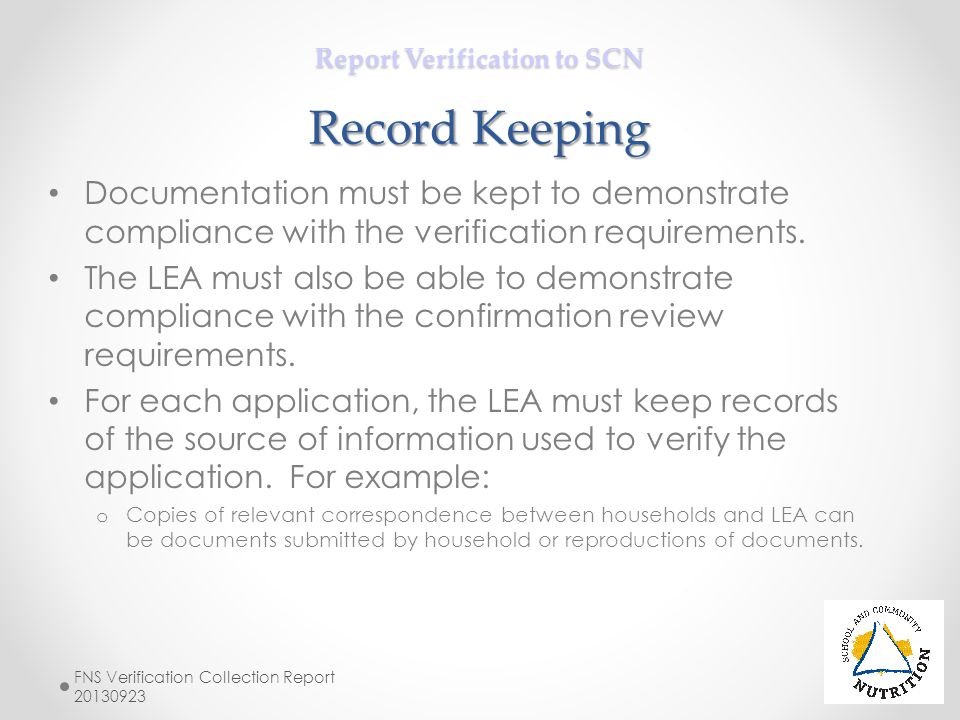 Report Verification to SCN Record Keeping