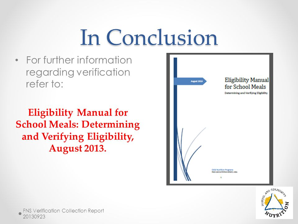 In Conclusion For further information regarding verification refer to: