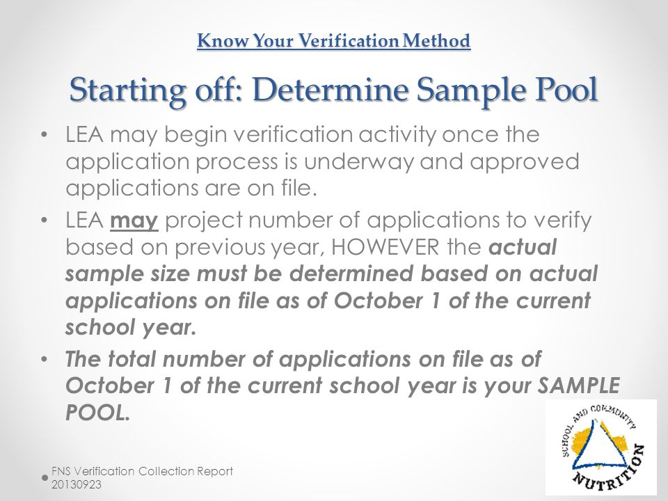 Know Your Verification Method Starting off: Determine Sample Pool