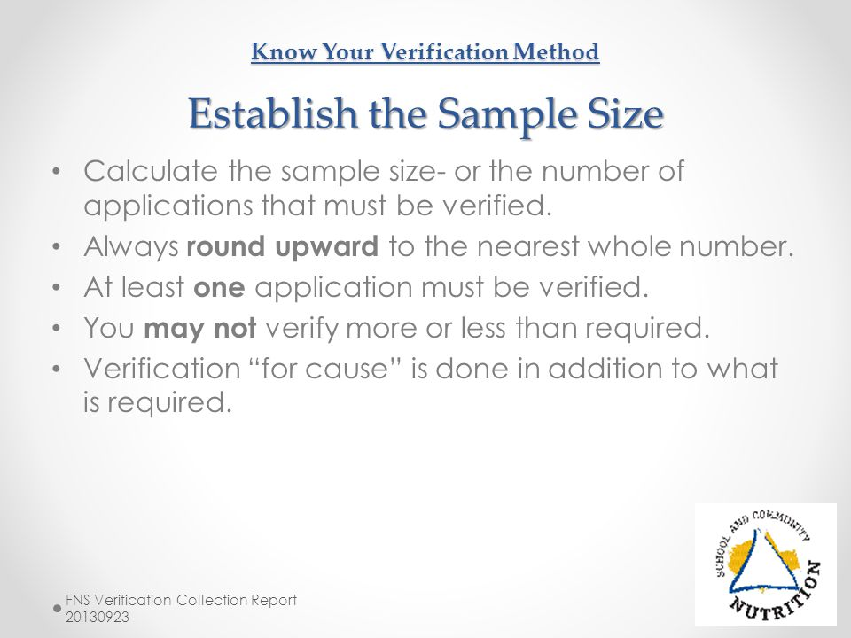 Know Your Verification Method Establish the Sample Size