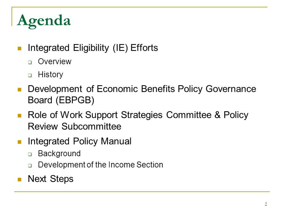 Agenda Integrated Eligibility (IE) Efforts