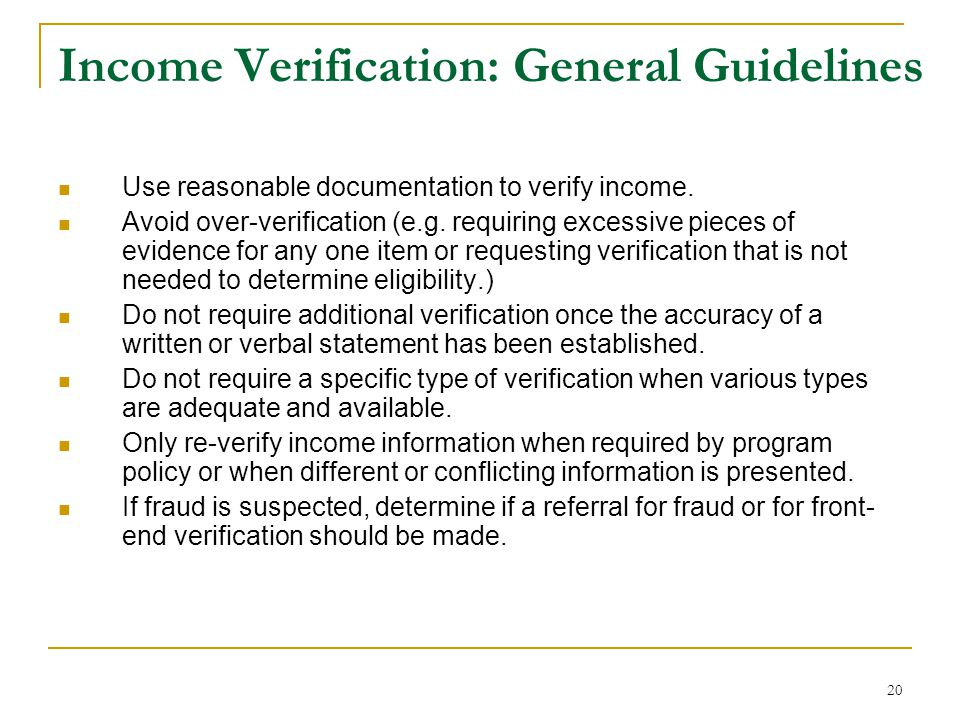 Income Verification: General Guidelines