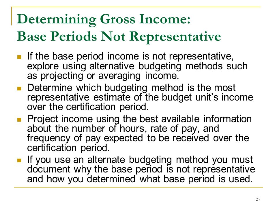 Determining Gross Income: Base Periods Not Representative