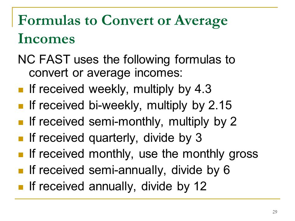 Formulas to Convert or Average Incomes