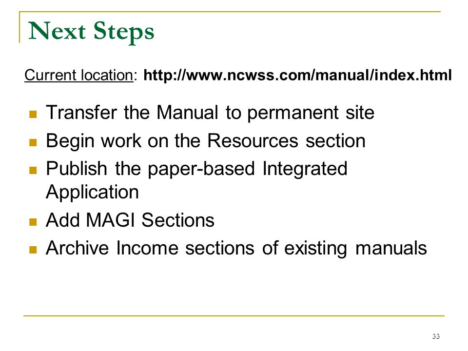 Next Steps Transfer the Manual to permanent site